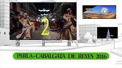 CABALGATA DE REYES 2016 DE PARLA