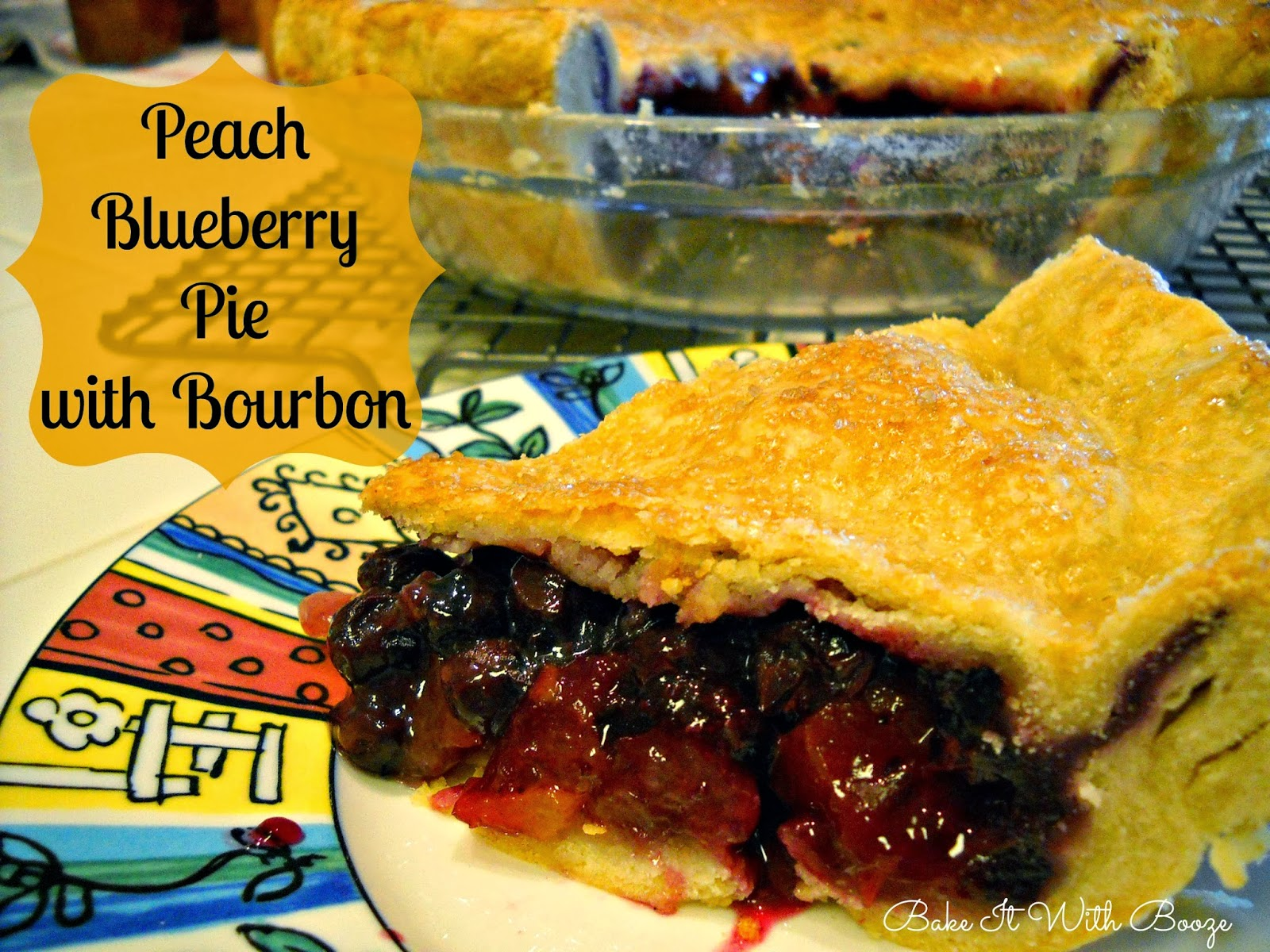 Peach Blueberry Pie with Bourbon