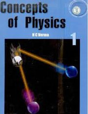Concepts Of Physics (Vol. 1) By H C Verma