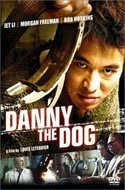 Danny the Dog 2005