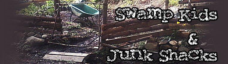 Swamp Kids and Junk Shacks