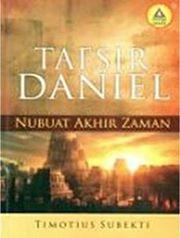 Nubuatan Daniel Remuknya Dogma Kekristenan [Ke Dua]