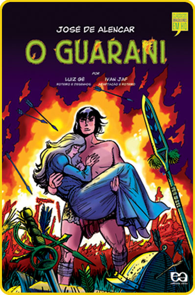 O Guarani: O guarani - Adaptado por Ivan Jaf