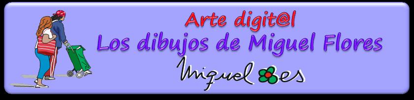 Los dibujos de Miguel Flores