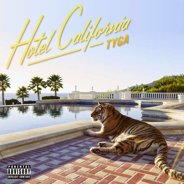 Tyga - Hotel California (Deluxe Version) Cover