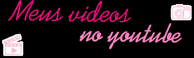 Meus videos