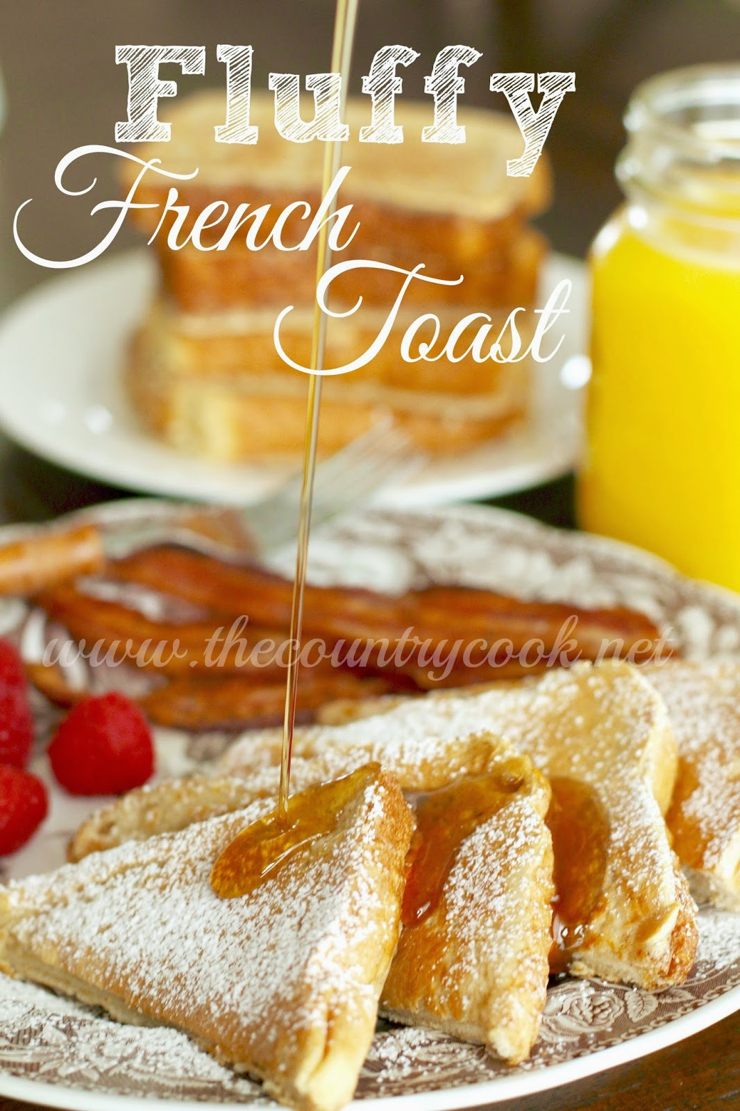 Fluffy French Toast The Country Cook Healthier Brioche French Toast  Homemade How To Make French Toast
