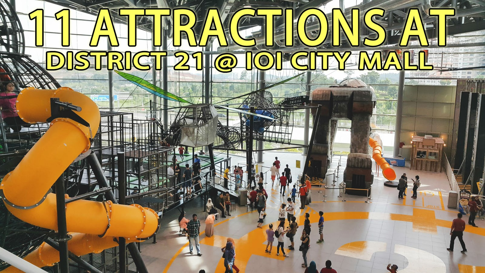 11 Attractions in District 21 @ IOI CITY MALL Putrajaya