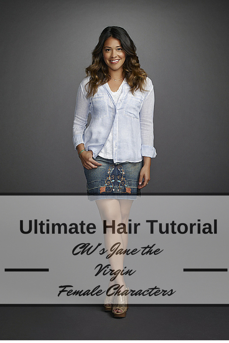 Ultimate Hair Tutorial: CW's Jane the Virgin Female Characters - The Daily Fashion and Beauty News