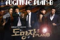 Fugitive Plan-B Drama Korea Terbaru | Sinopsis Fugitive Plan-B | Para Pemain Fugitive Plan B