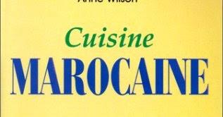 Cuisine marocaine, de Anne Wilson  Lisez gratuitement
