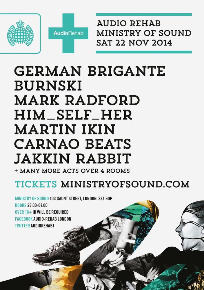 Audio Rehab at Ministry of Sound Saturday 22nd November
