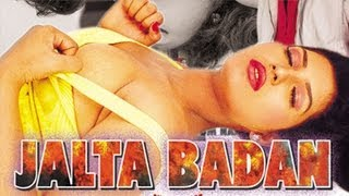Hot Hindi B-Grade Movie 'Jalta Badan' Watch Online