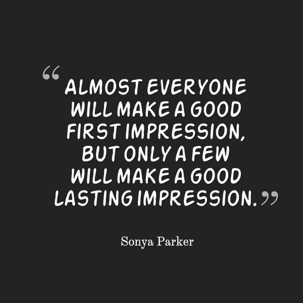 the first impression is the last impression essays