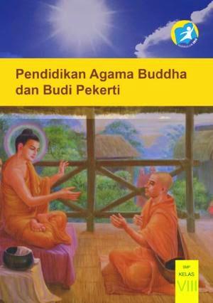 http://bse.mahoni.com/data/2013/kelas_8smp/siswa/Kelas_08_SMP_Pendidikan_Agama_Buddha_dan_Budi_Pekerti_Siswa.pdf