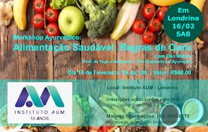 WORKSHOP AYURVÉDICO: Alimentação Saudável + Regras de Ouro