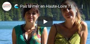 Pas la mer en Haute-Loire ? Et alors ...