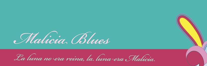 Malicia Blues
