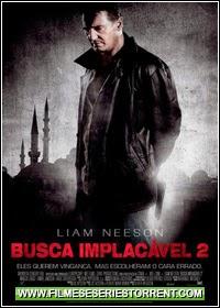 Busca Implacável 2 Dublado Torrent (2012)