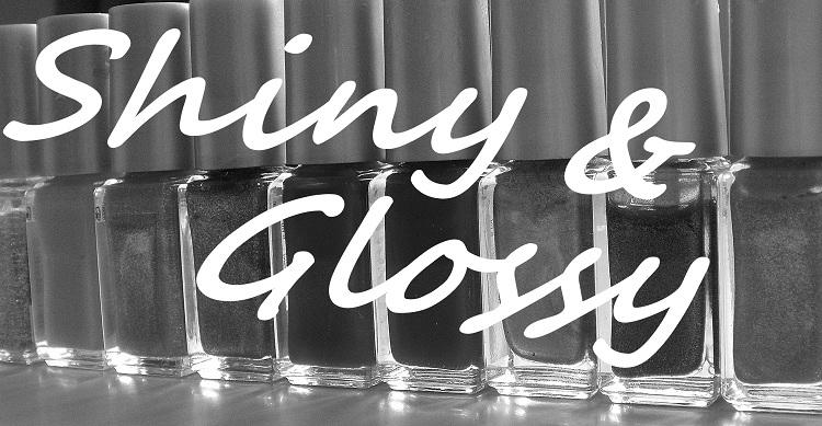 Shiny & Glossy