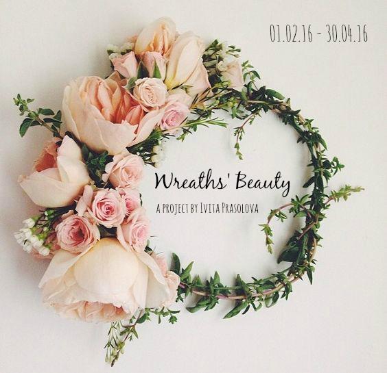 Совместный проект Wreaths' Beauty / Красота веночков