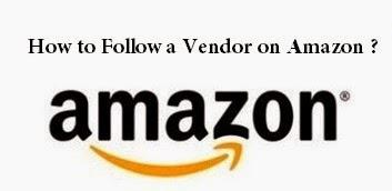 How to Follow a Vendor on Amazon : eAskme