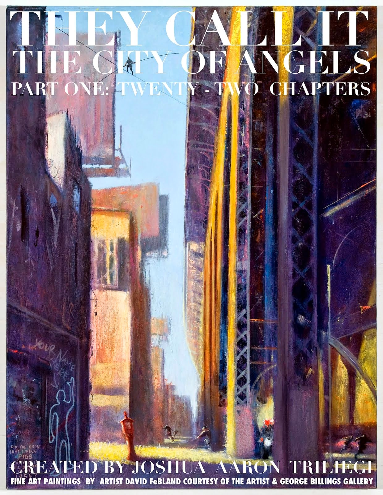 Part One: They Call It The City Of Angels Fiction