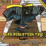 Herb Robertson Trio & Marcin Oleś & Bartłomiej Brat Oleś