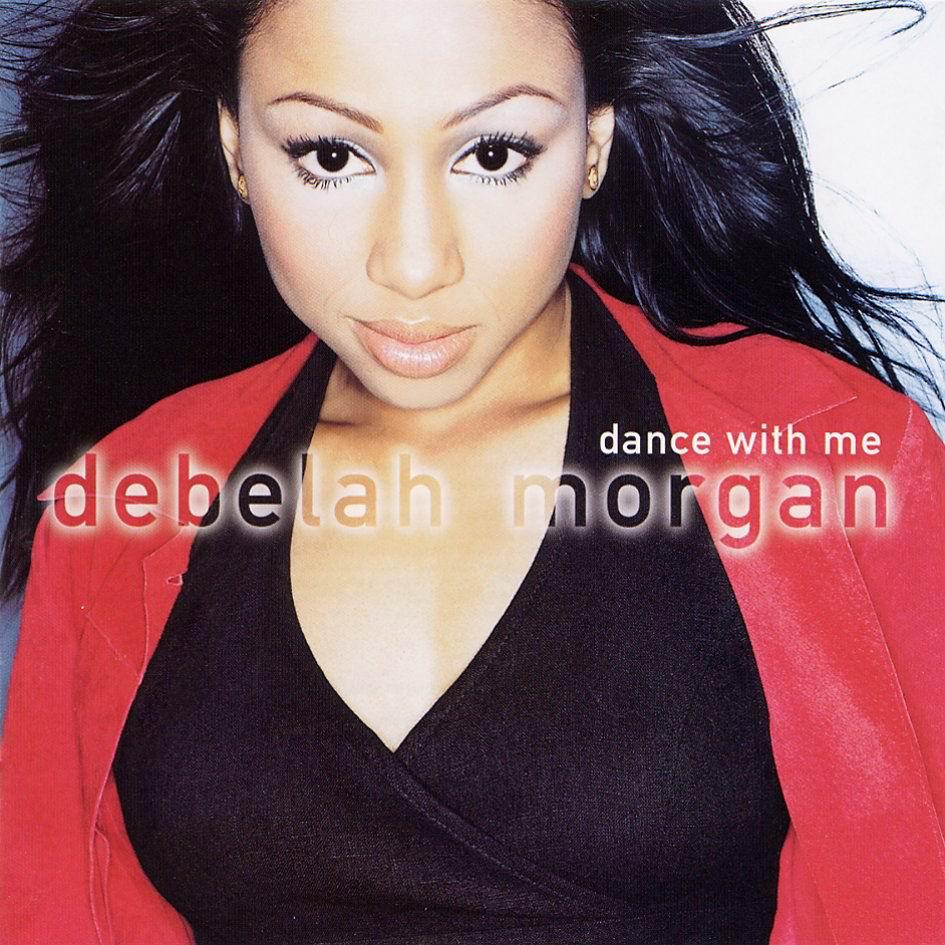 album cover debelah morgan dance with me. Black Bedroom Furniture Sets. Home Design Ideas