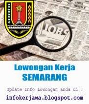 Lowongan Kerja Terbaru Semarang