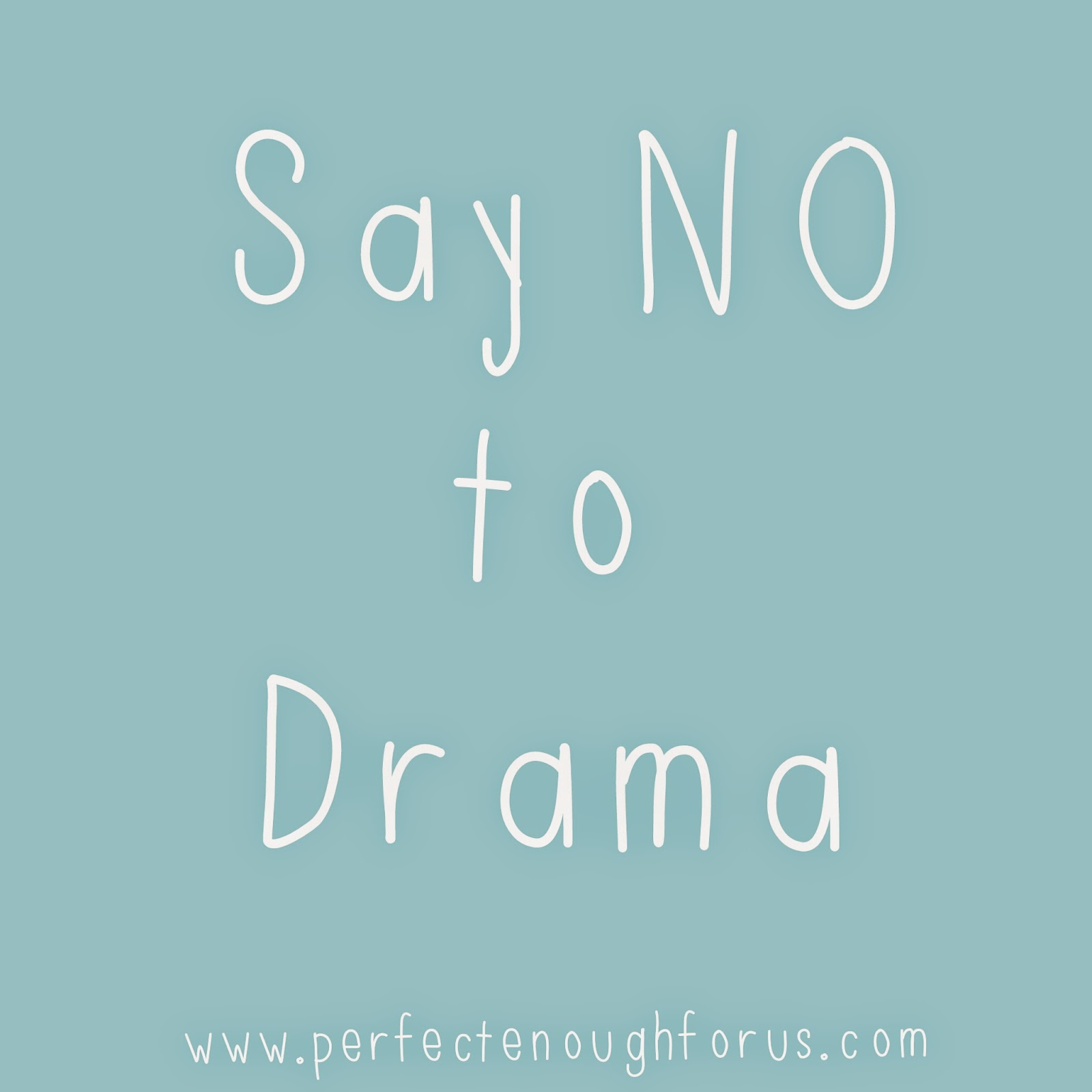 Say NO to Drama - We all know someone who thrives on drama. How much of their drama do you allow into your life? Do you know how to say no? Learn how to turn someone else's drama into your success.