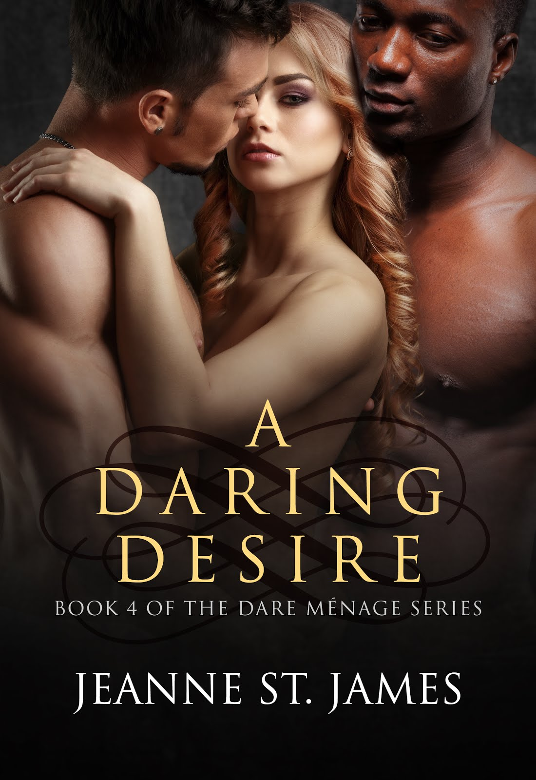 A Daring Desire (The Dare Menage Series, bk 4)