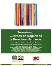 Terrorismo, cuerpos de seguridad y derechos humanos