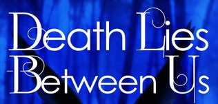 REVIEW: Death Lies Between Us by Jody A. Kessler