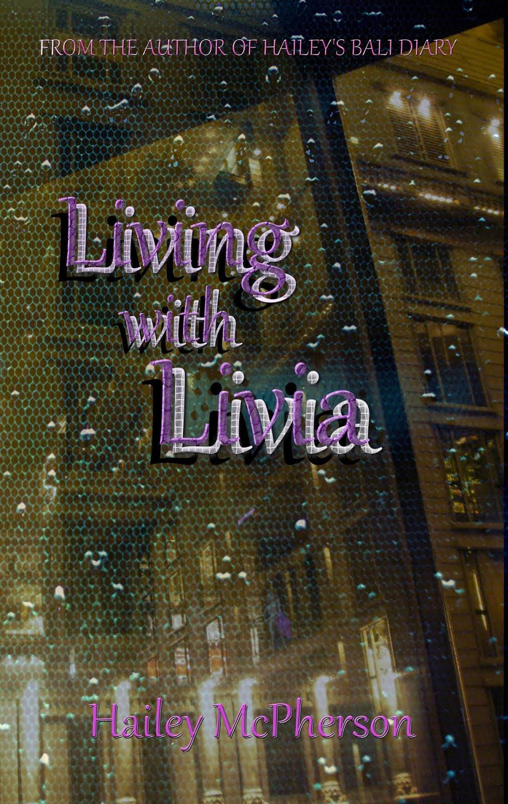 Living with Livia