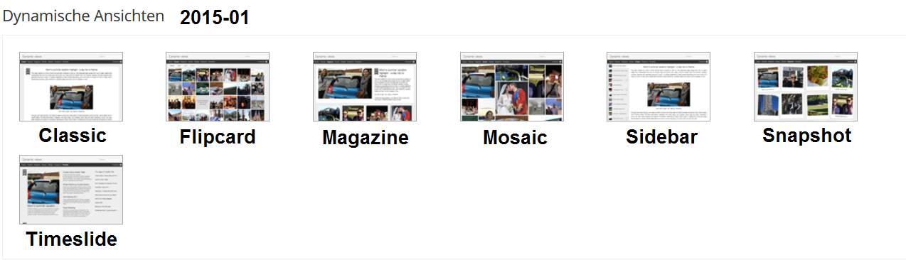 Dynamsiche-Ansichten-Varianten 2015/01: Classic, Flipcard, Magazine, Mosaic, Sidebar, Snapshot, Timeslide