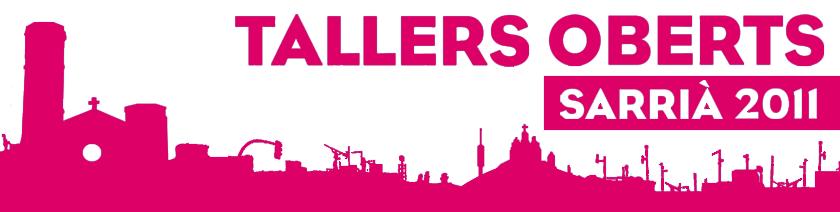 Tallers Oberts Sarrià 2011