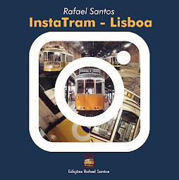 """InstaTram -  Lisboa"""