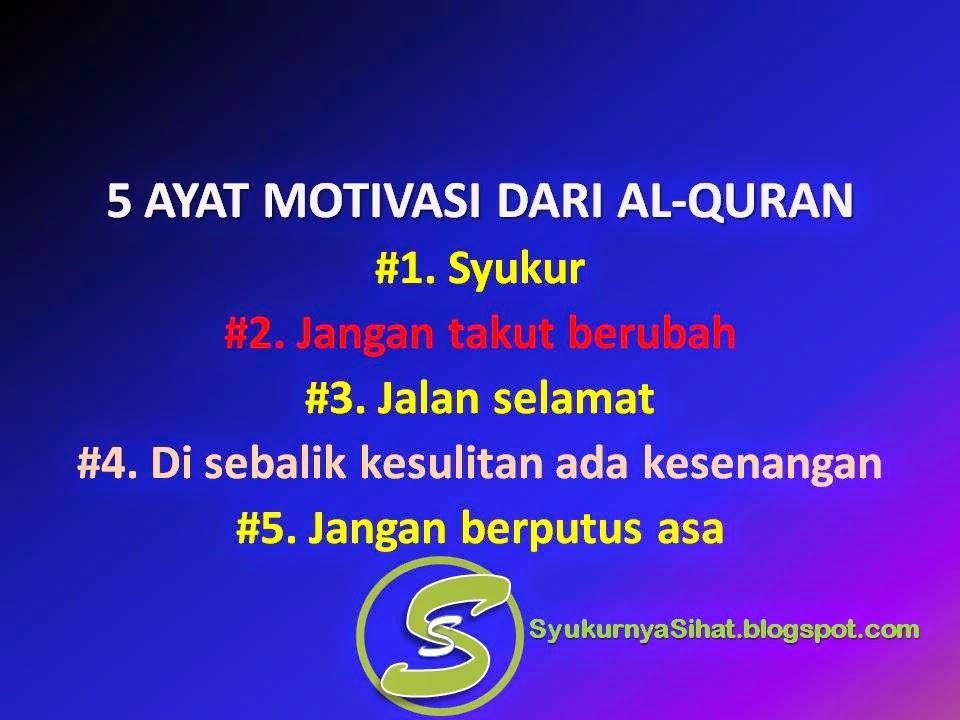 Worldless Wednesday | 5 Ayat Motivasi Dari Al-Quran