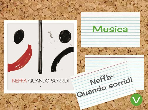 Didattichiamo: Musica Neffa Quando Sorridi- Present tense verbs & pronunciation