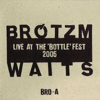 Peter Brötzmann, Nasheet Waits, Live at the 'Bottle' Fest 2005