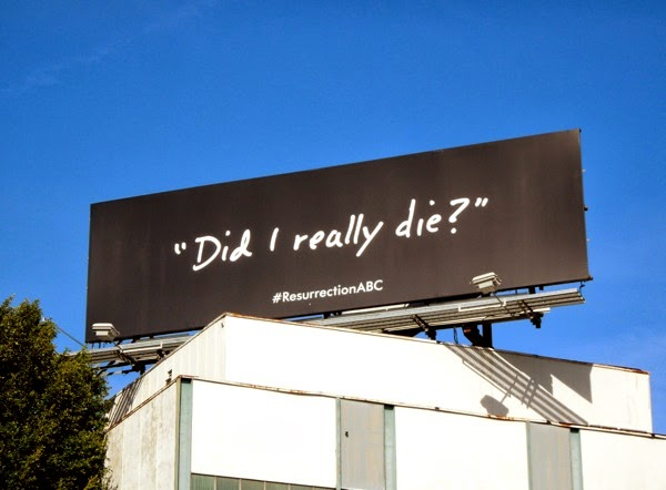 Resurrection Did I really die teaser billboard