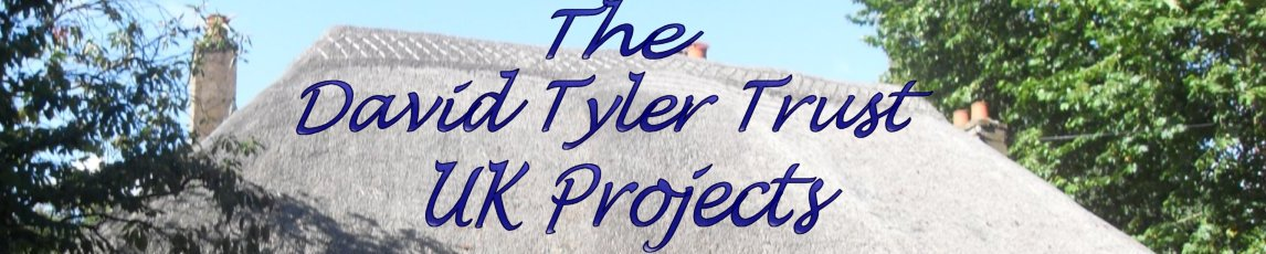 The David Tyler Trust UK Projects