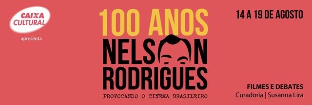 Mostra 100 anos Nelson Rodrigues