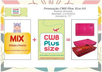 Promoção CWB Plus Size + Mix Presentes
