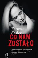 Zeruya Shalev, Co nam zostało, Okres ochronny na czarownice, Carmaniola