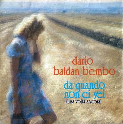 Sanremo 1985 - DARIO BALDAN BEMBO - Da quando non ci sei