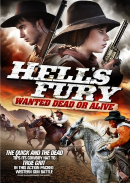 Hell's Fury: Wanted Dead or Alive