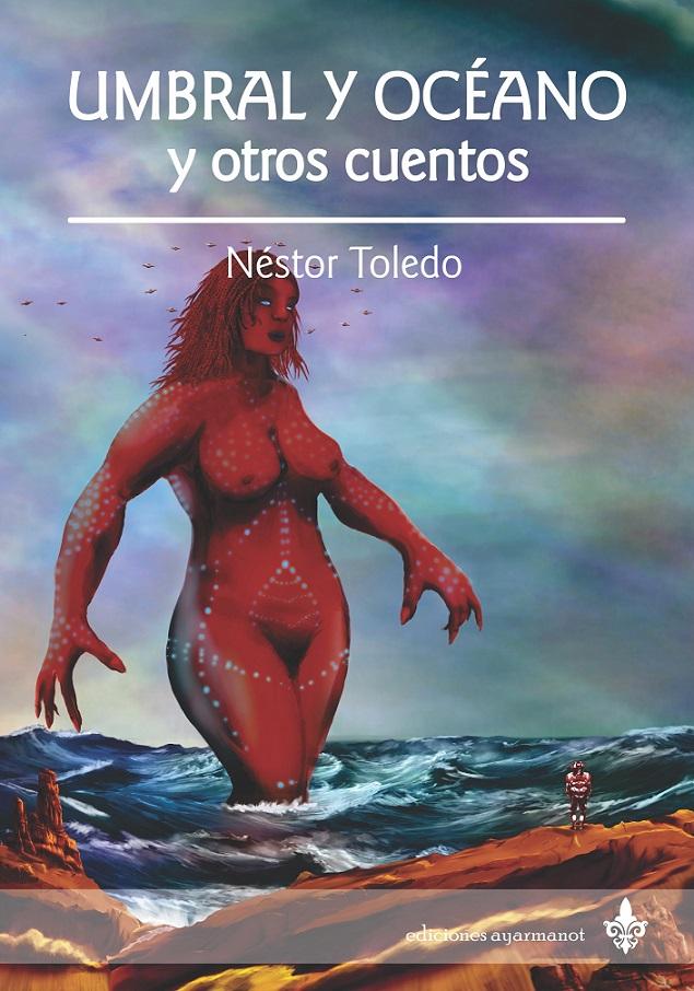 UMBRAL Y OCEANO Néstor Toledo