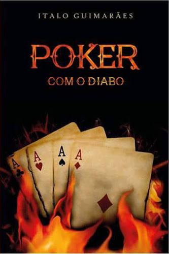 Dica de Leitura: Poker com o diabo